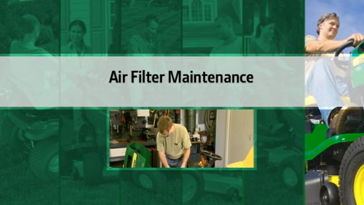 John Deere Air Filter Maintenance