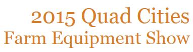 2015 Quad Cities Farm Show
