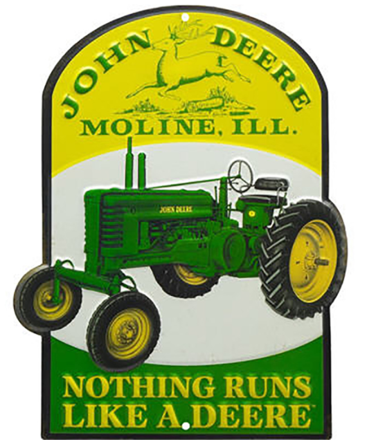 Nothing Runs Like a Deere Sign